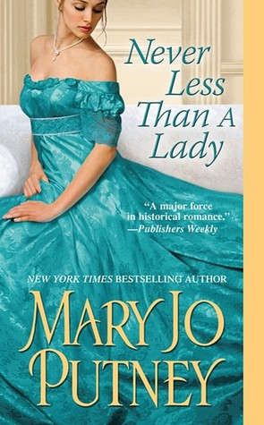 Never Less Than a Lady by Mary Jo Putney