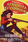 Complete Adventures of Senorita Scorpion, Volume 2