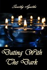 Dating With The Dark