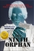 The Ninth Orphan (The Orphan Trilogy, #1)
