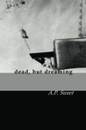 dead, but dreaming