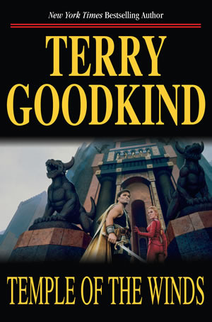 Temple of the Winds by Terry Goodkind