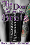 The Dom with the Perfect Brats (Badass Brats, #2)