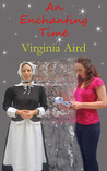 An Enchanting Time by Virginia Aird