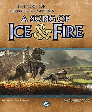 The Art of George R.R. Martin's A Song of Ice & Fire, Volume Two by Patricia Meredith