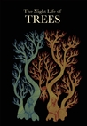 The Night Life of Trees