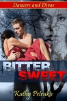 Bittersweet (Dancers and Divas, #2)