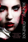 Misery Loves Company: A Collection of Dark Short Stories and Poetry