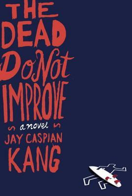 The Dead Do Not Improve