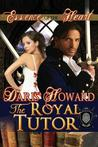 Essence Of The Heart (The Royal Tutor, #1)