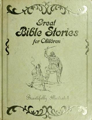 Great Bible Stories for Children