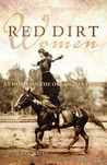 Red Dirt Women: At Home on the Oklahoma Plains