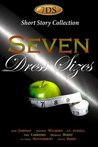 Seven Dress Sizes by Jude Johnson