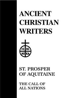 St Prosper Aquitaine the Call of All Nations
