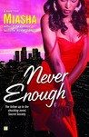Never Enough (Secret Society, #2)