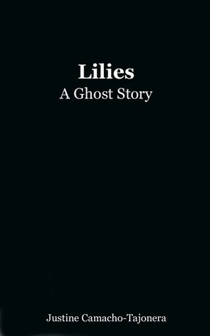 Lilies: A Ghost Story