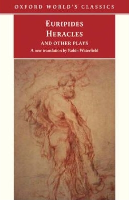 Heracles and Other Plays by Euripides