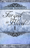 Forged in Blood I (The Emperor's Edge, #6)