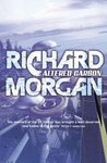 Altered Carbon (Takeshi Kovacs, #1)