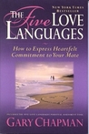 The Five Love Languages by Gary Chapman