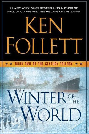 Winter of the World (The Century Trilogy #2)