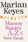 Mammy Walsh's A-Z of the Walsh Family (Walsh Family, #6)
