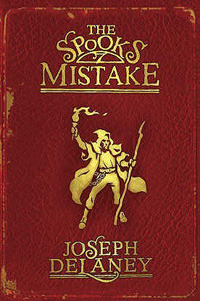 The Spook's Mistake by Joseph Delaney