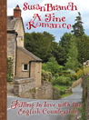 A Fine Romance:  Falling in Love with the English Countryside (#3)