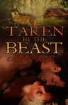 Taken by the Beast by Natasha Knight
