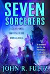Seven Sorcerers (Books of the Shaper: #3)