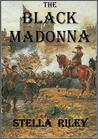 The Black Madonna (Civil War, #1)