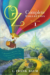 Oz, Complete Collection, Volume 1: The Wonderful Wizard of Oz / The Marvelous Land of Oz / Ozma of Oz