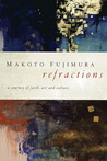 Refractions: A Journey of Faith, Art, and Culture