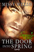 The Door Into Spring (Wes & Mal, #1.5)