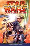 Dark Force Rising by Mike Baron