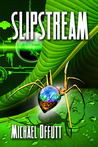 Slipstream (A Crisis of Two Worlds, #1)