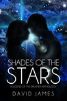 Shades of the Stars: A Legend of the Dreamer Anthology (Legend of the Dreamer, #1.5)