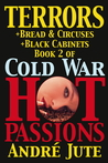 Terrors (Cold War, Hot Passions, #2)