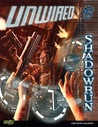 Shadowrun Unwired (Shadowrun (Catalyst Hardcover))
