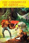 The Chronicles of Amber: Volume I (The Chronicles of Amber #1-2) by Roger Zelazny