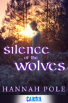 Silence of the Wolves by Hannah Pole