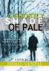A Ghostly Shade of Pale by Merle Temple