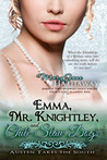 Emma, Mr. Knightley, and Chili-Slaw Dogs (Jane Austen Takes the South, #2)