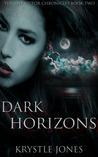 Dark Horizons (The Red Sector Chronicles #2)