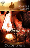 Alone in a Crowd (Cattle Valley, #27)