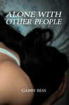 Alone with Other People