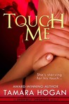 Touch Me (Underbelly Chronicles #2.5)