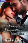 Dangerous Proposition (The Pinnacles of Power, #3)