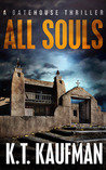 All Souls (Gatehouse Thriller #1)
