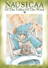 Nausicaä of the Valley of the Wind, Vol. 4 (Nausicaä of the Valley of the Wind, #4)